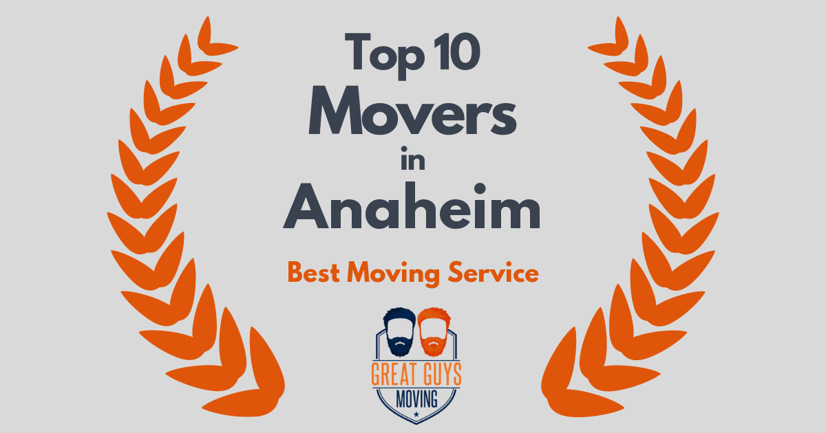 Top 10 Movers in Anaheim, CA