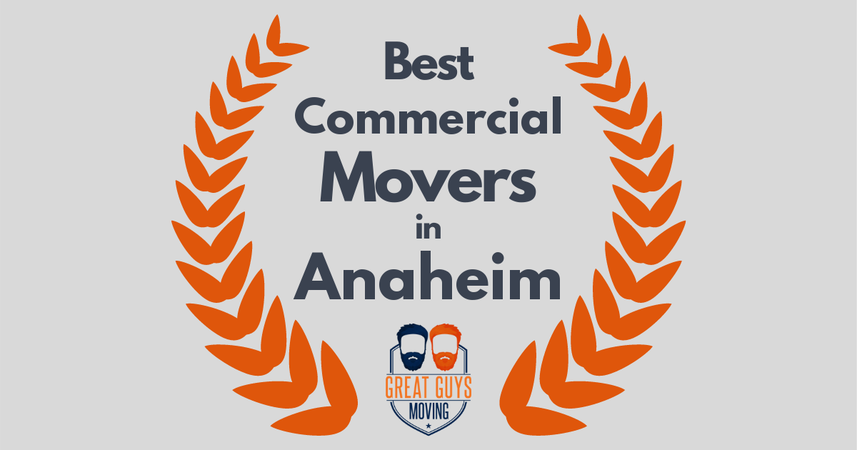 Best Commercial Movers in Anaheim, CA