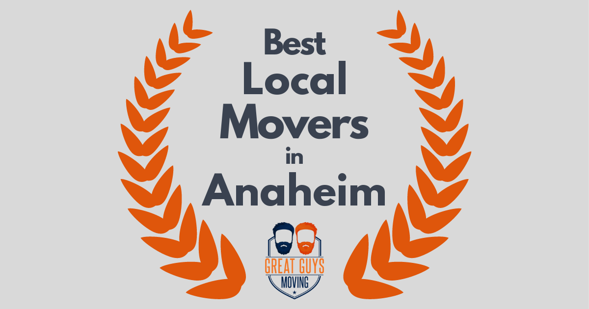 Best Local Movers in Anaheim, CA
