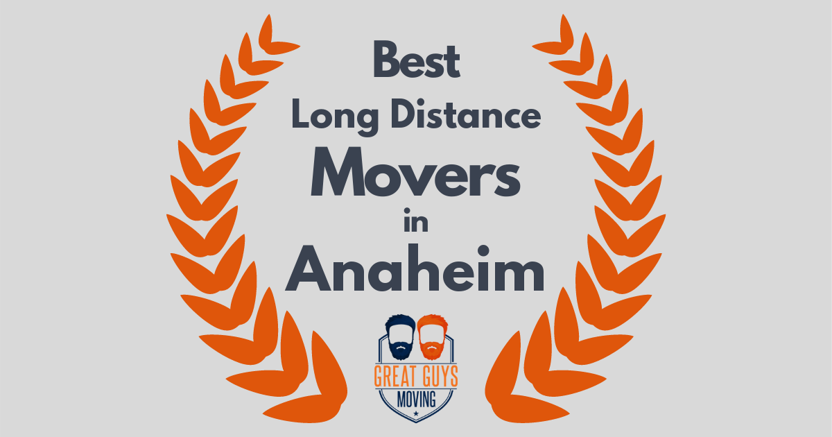 Best Long Distance Movers in Anaheim, CA