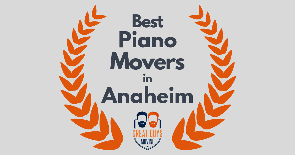 Best Piano Movers in Anaheim, CA