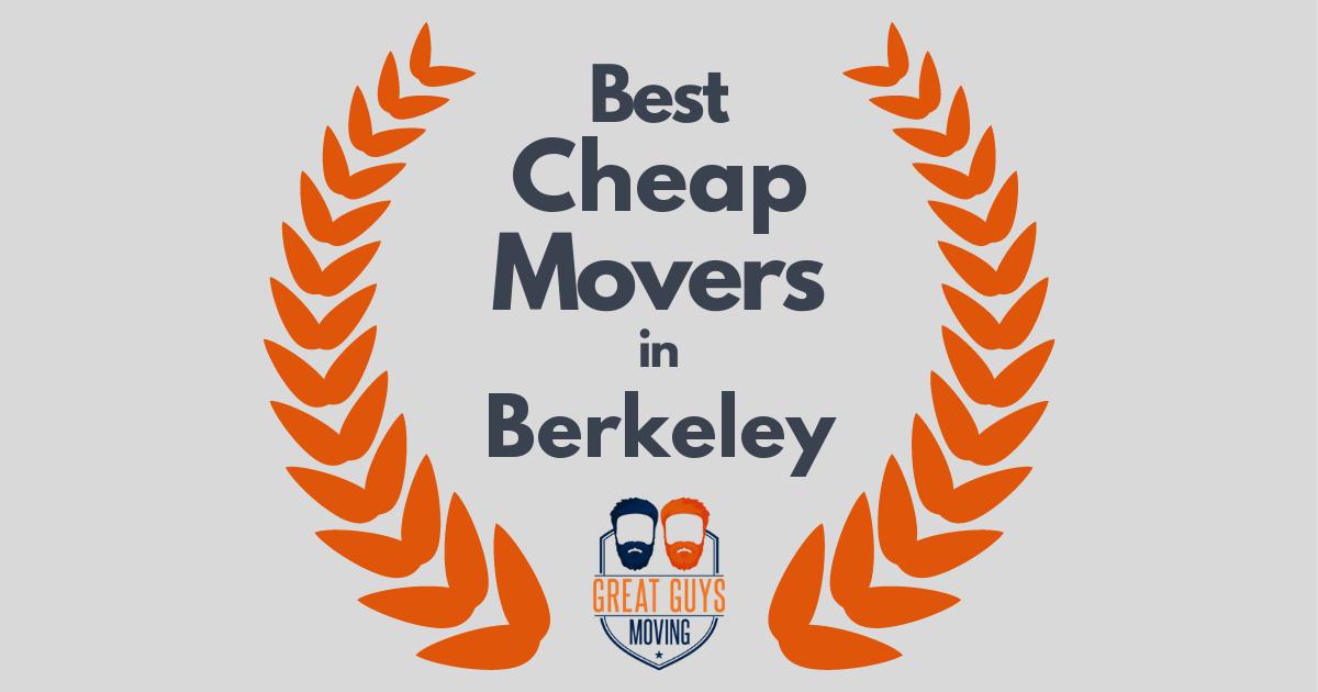 Best Cheap Movers in Berkeley, CA