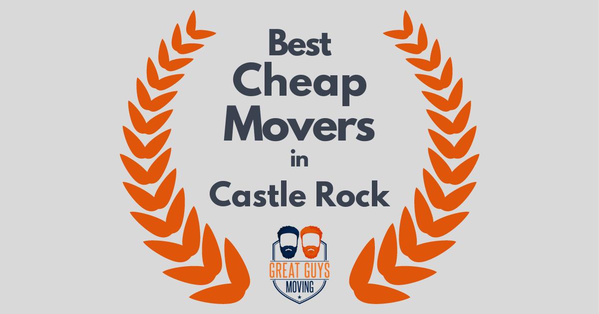Best Cheap Movers in Castle Rock, CO