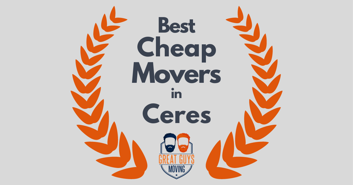 Best Cheap Movers in Ceres, CA