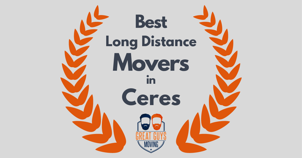 Best Long Distance Movers in Ceres, CA