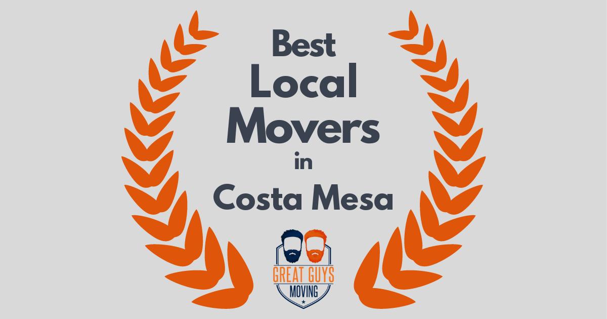 Best Local Movers in Costa Mesa, CA