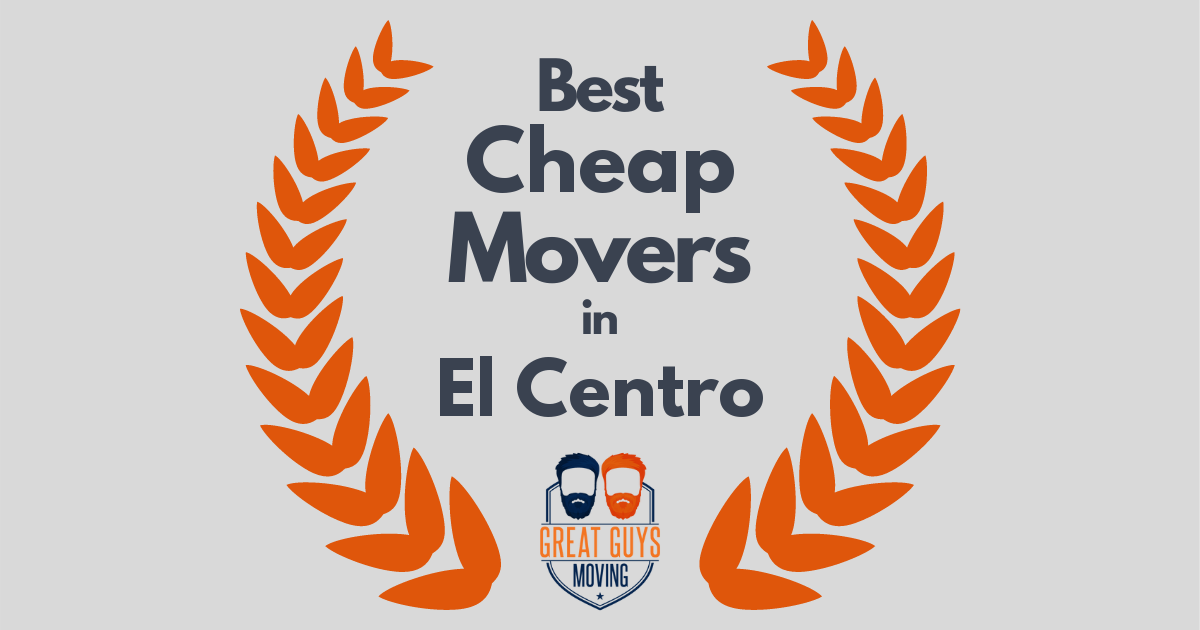 Best Cheap Movers in El Centro, CA