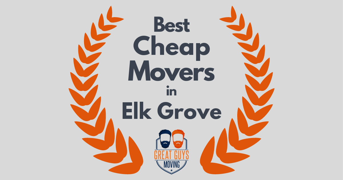 Best Cheap Movers in Elk Grove, CA