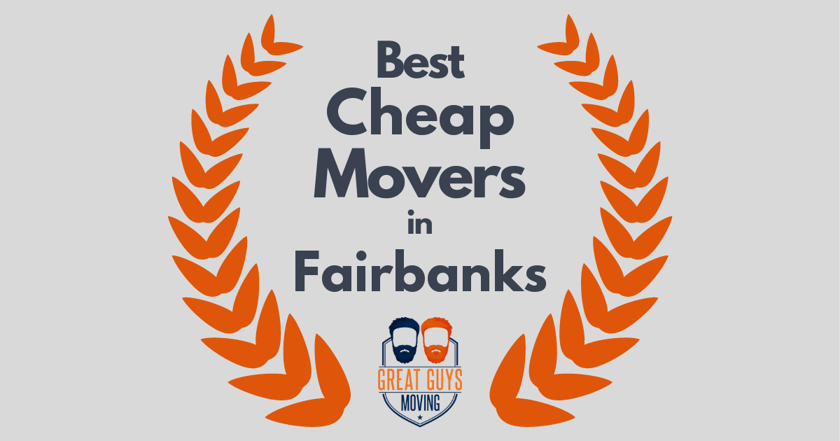 Best Cheap Movers in Fairbanks, AK