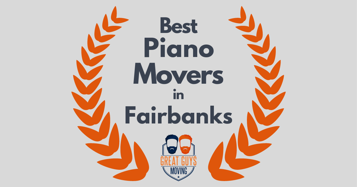 Best Piano Movers in Fairbanks, AK