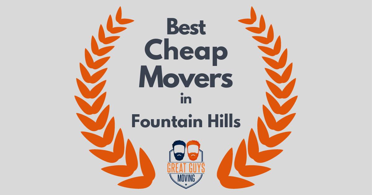 Best Cheap Movers in Fountain Hills, AZ
