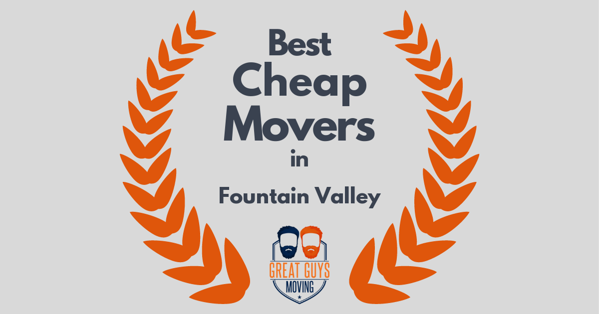 Best Cheap Movers in Fountain Valley, CA