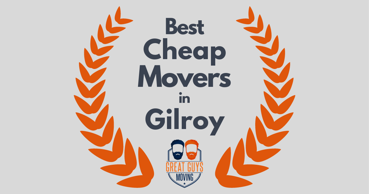 Best Cheap Movers in Gilroy, CA