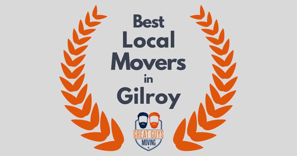 Best Local Movers in Gilroy, CA