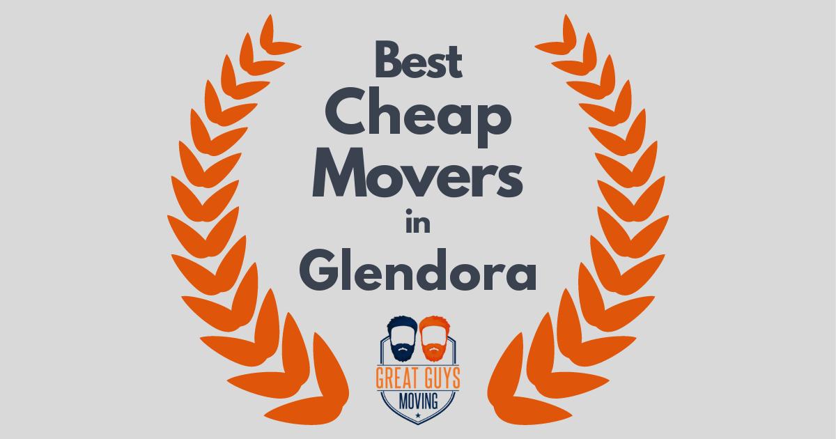 Best Cheap Movers in Glendora, CA