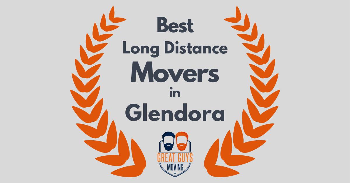 Best Long Distance Movers in Glendora, CA