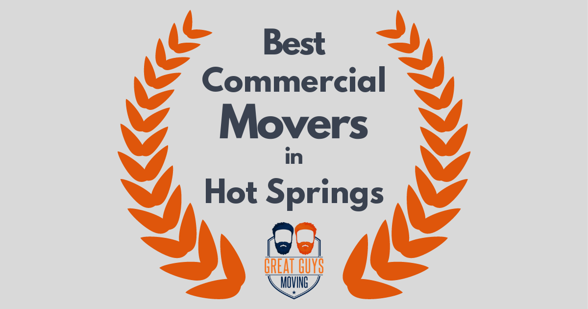 Best Commercial Movers in Hot Springs, AR