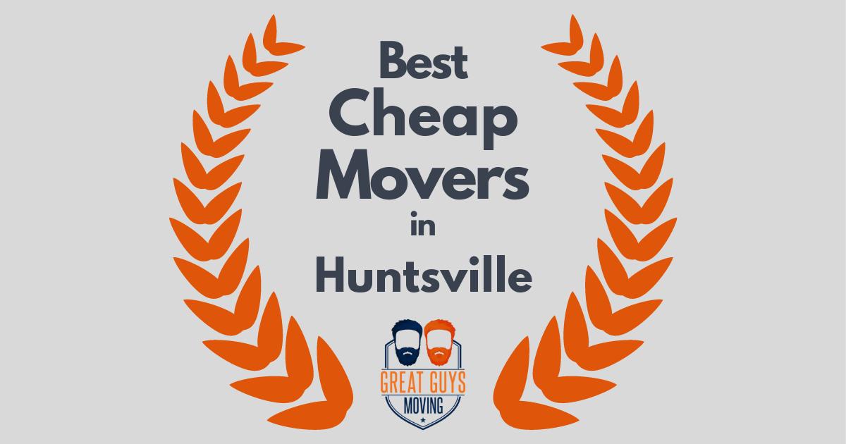 Best Cheap Movers in Huntsville, AL