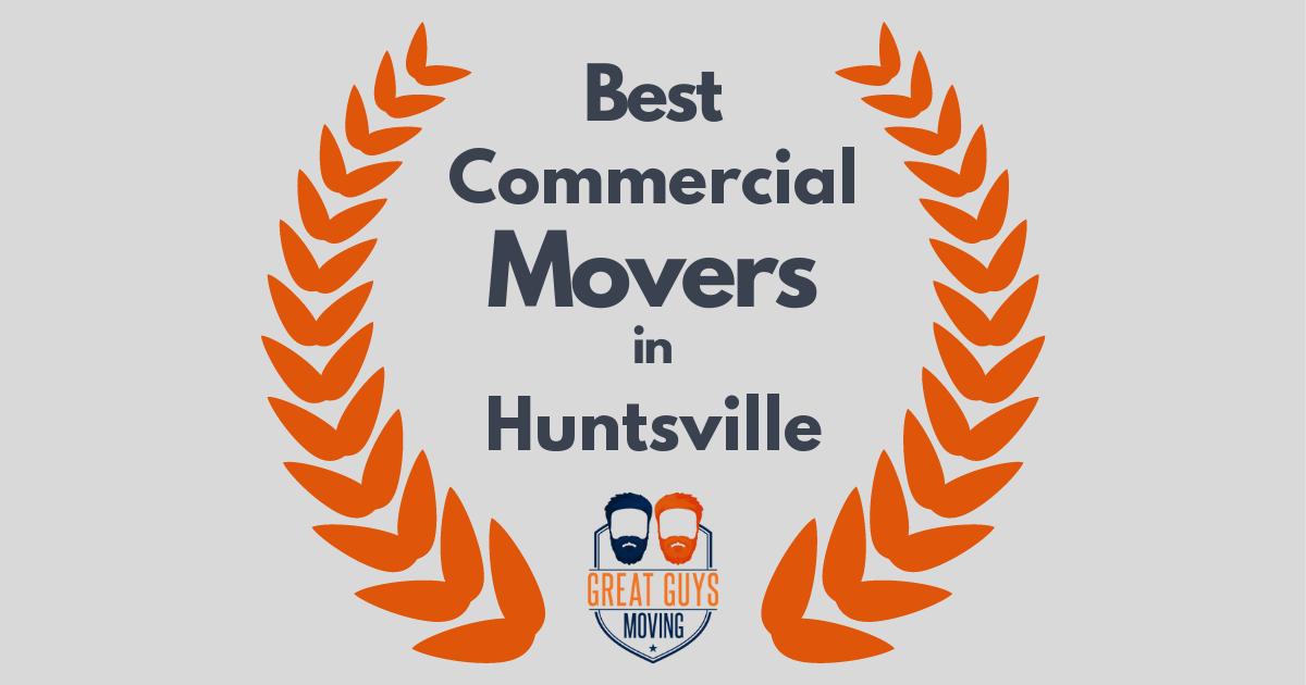 Best Commercial Movers in Huntsville, AL