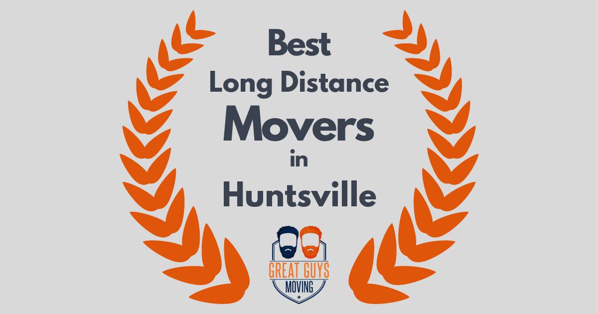 Best Long Distance Movers in Huntsville, AL