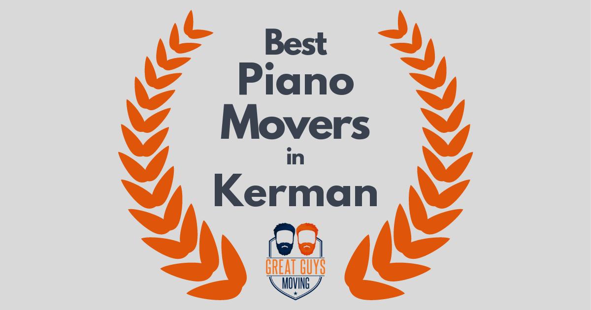 Best Piano Movers in Kerman, CA