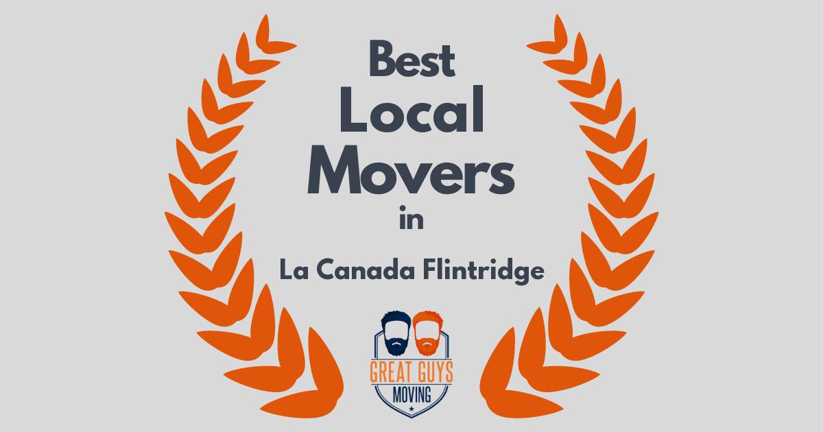 Best Local Movers in La Canada Flintridge, CA