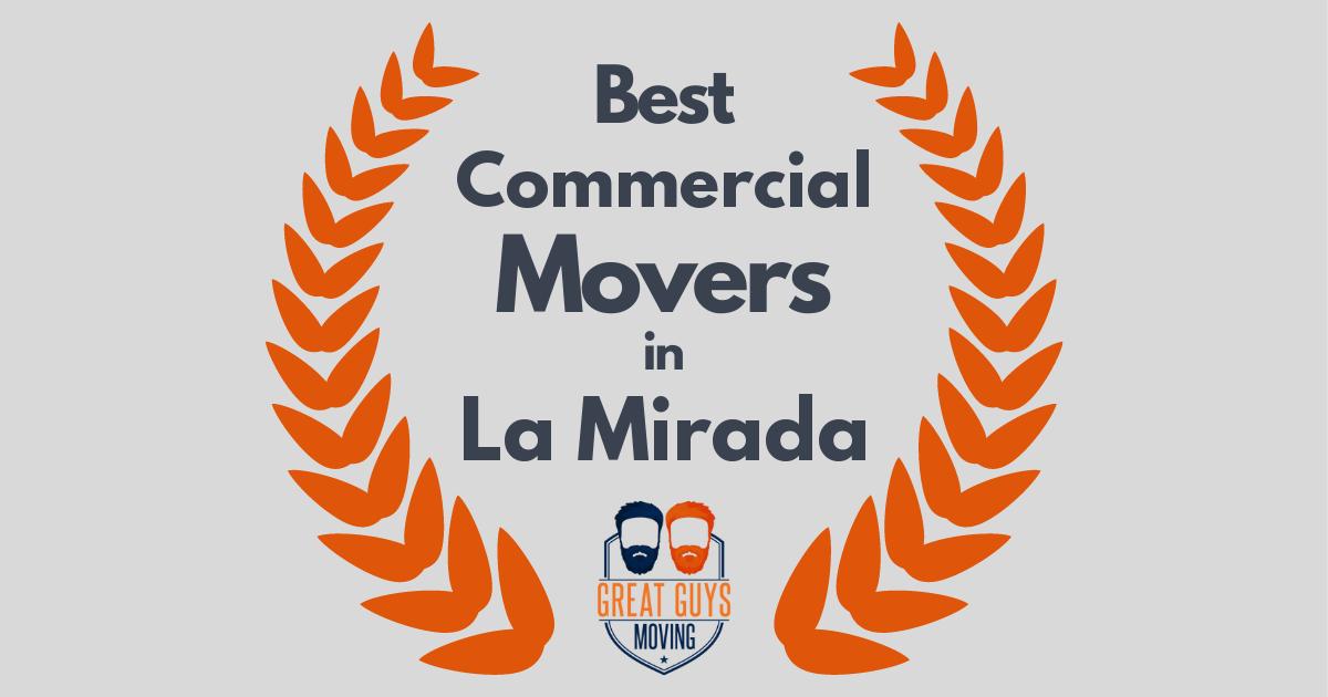 Best Commercial Movers in La Mirada, CA