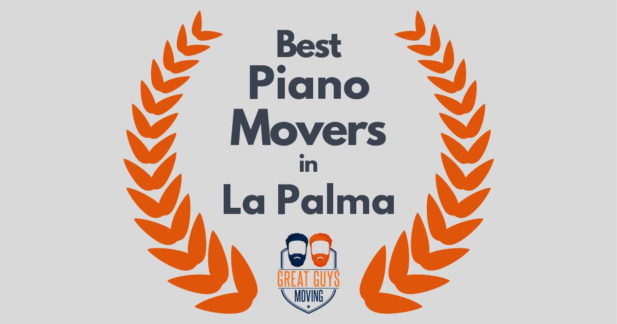 Best Piano Movers in La Palma, CA