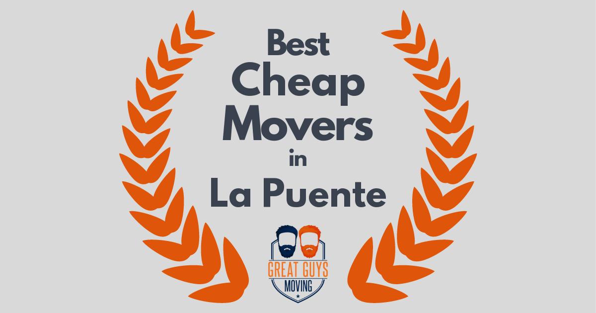 Best Cheap Movers in La Puente, CA