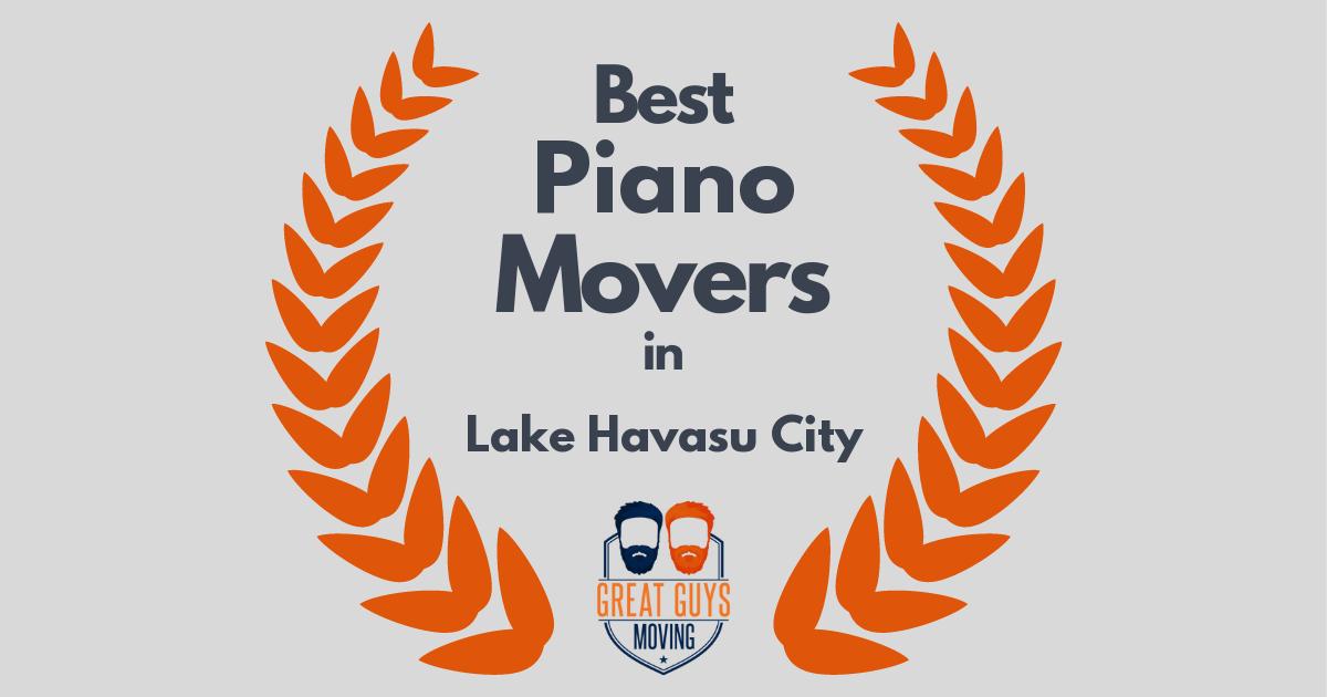 Best Piano Movers in Lake Havasu City, AZ
