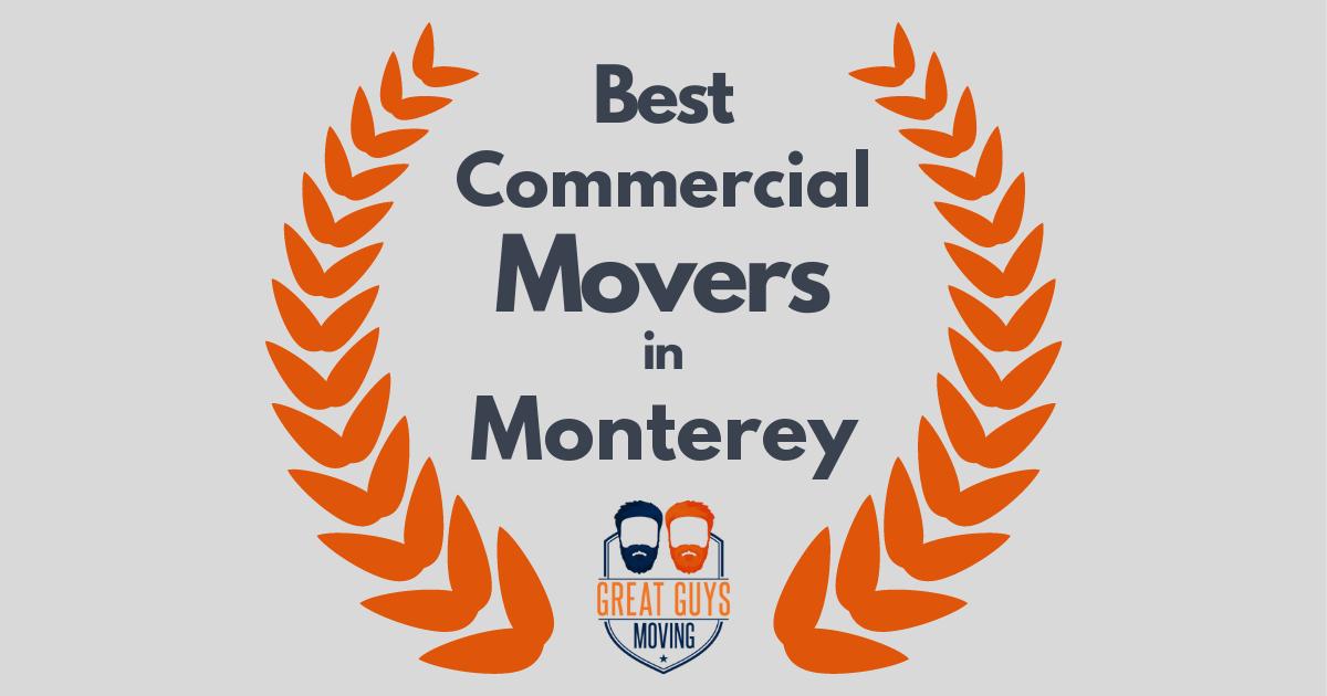 Best Commercial Movers in Monterey, CA