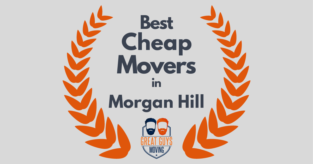 Best Cheap Movers in Morgan Hill, CA