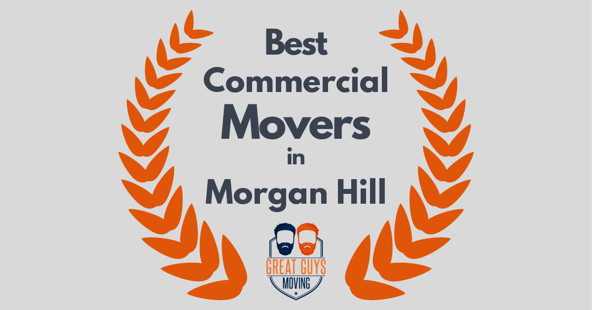 Best Commercial Movers in Morgan Hill, CA