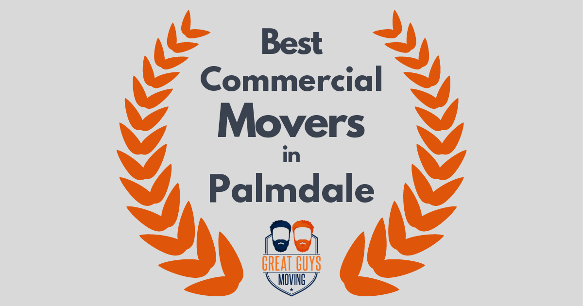 Best Commercial Movers in Palmdale, CA