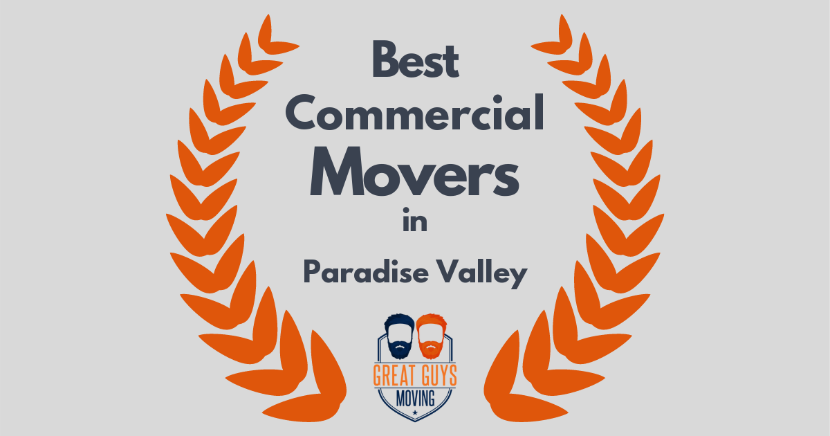 Best Commercial Movers in Paradise Valley, AZ