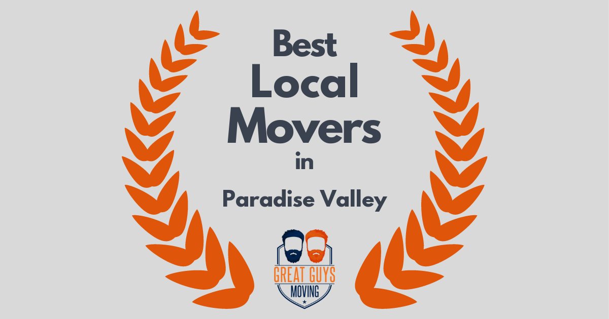Best Local Movers in Paradise Valley, AZ