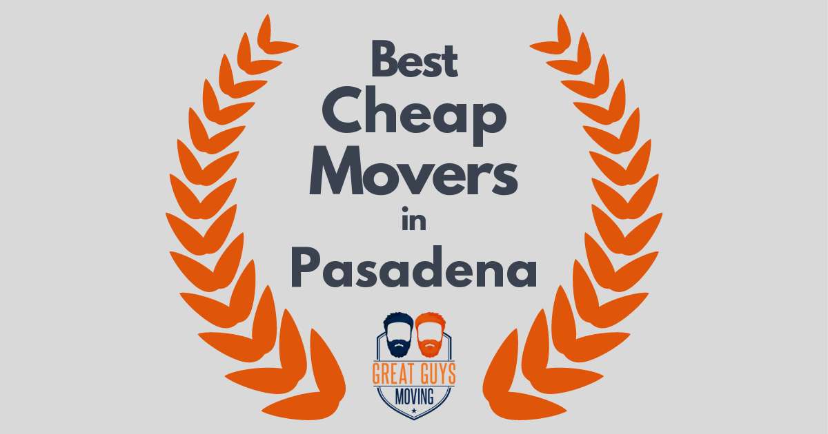 Best Cheap Movers in Pasadena, CA