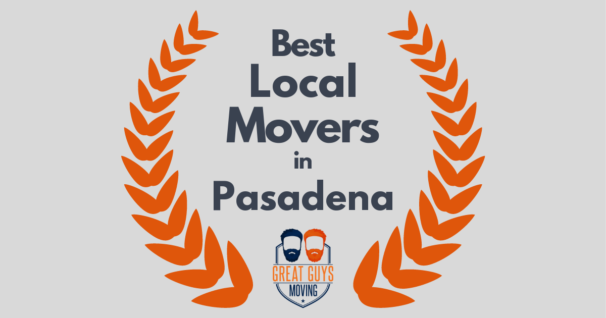 Best Local Movers in Pasadena, CA