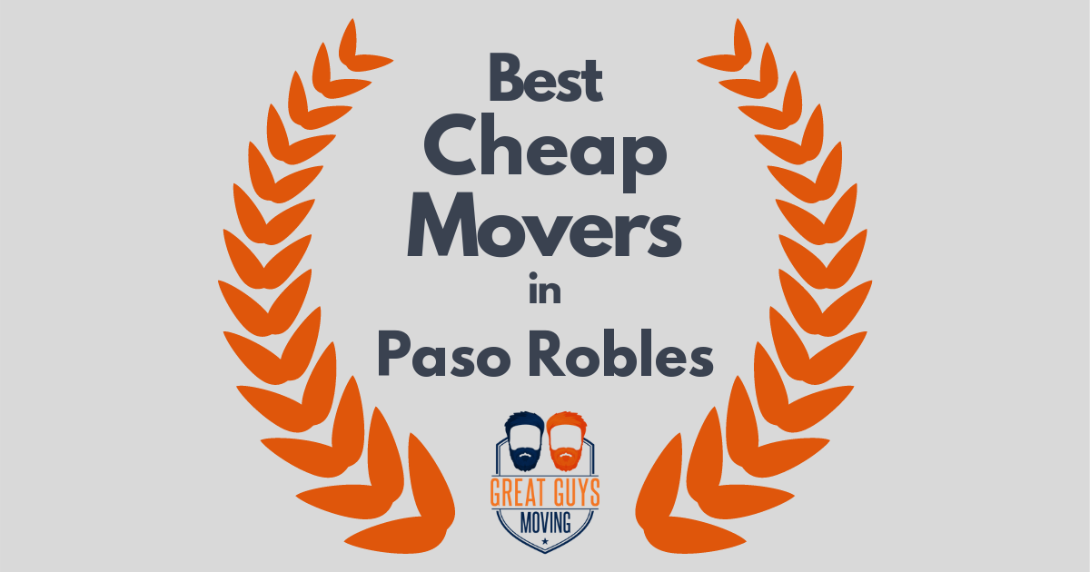 Best Cheap Movers in Paso Robles, CA