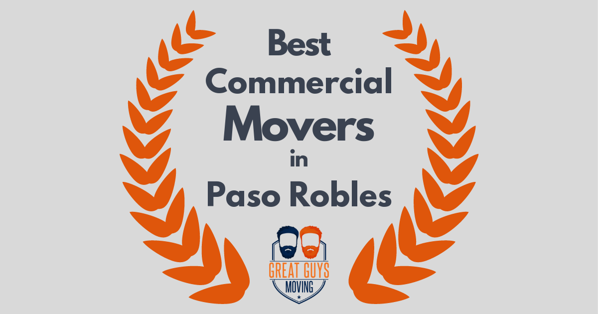 Best Commercial Movers in Paso Robles, CA