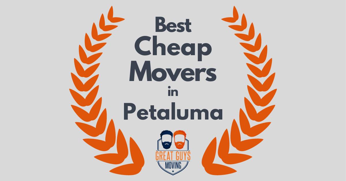 Best Cheap Movers in Petaluma, CA