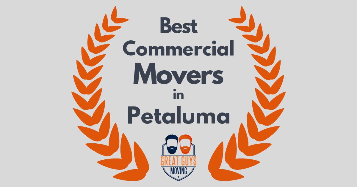 Best Commercial Movers in Petaluma, CA