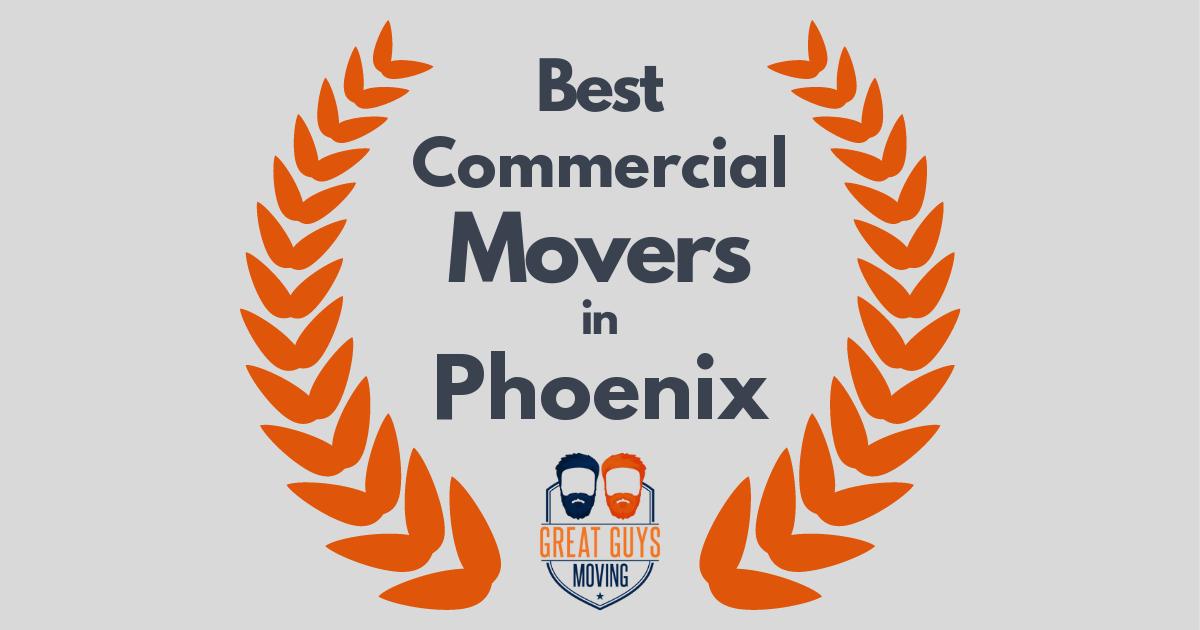 Best Commercial Movers in Phoenix, AZ