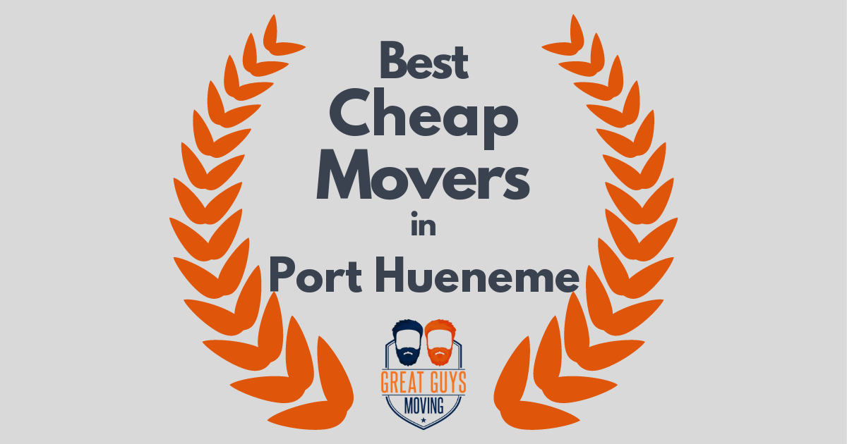 Best Cheap Movers in Port Hueneme, CA