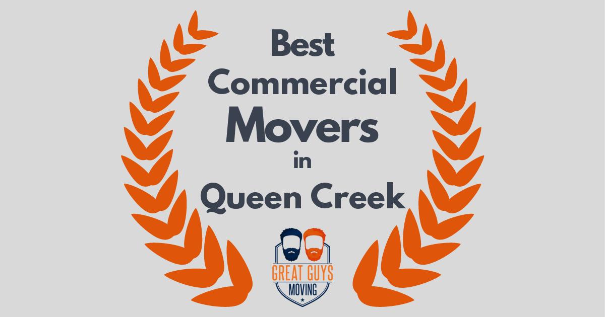 Best Commercial Movers in Queen Creek, AZ