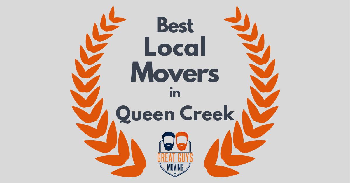 Best Local Movers in Queen Creek, AZ