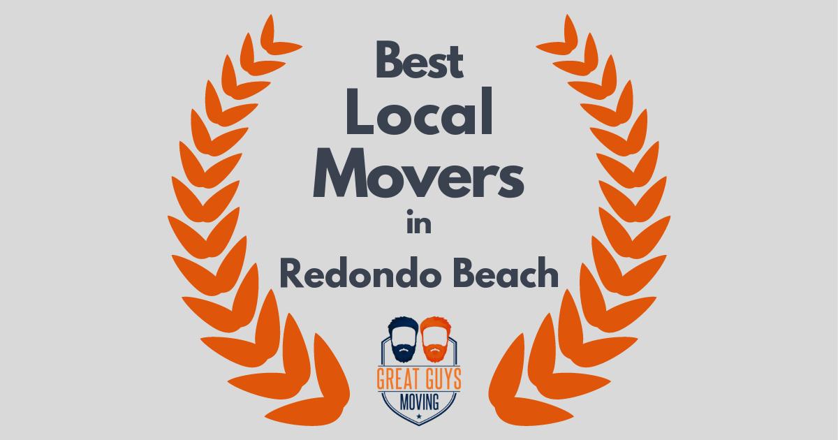 Best Local Movers in Redondo Beach, CA