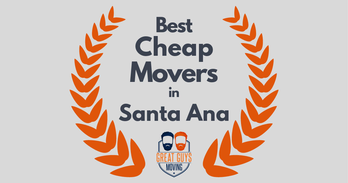 Best Cheap Movers in Santa Ana, CA