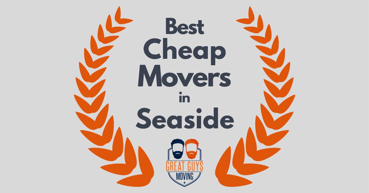 Best Cheap Movers in Seaside, CA