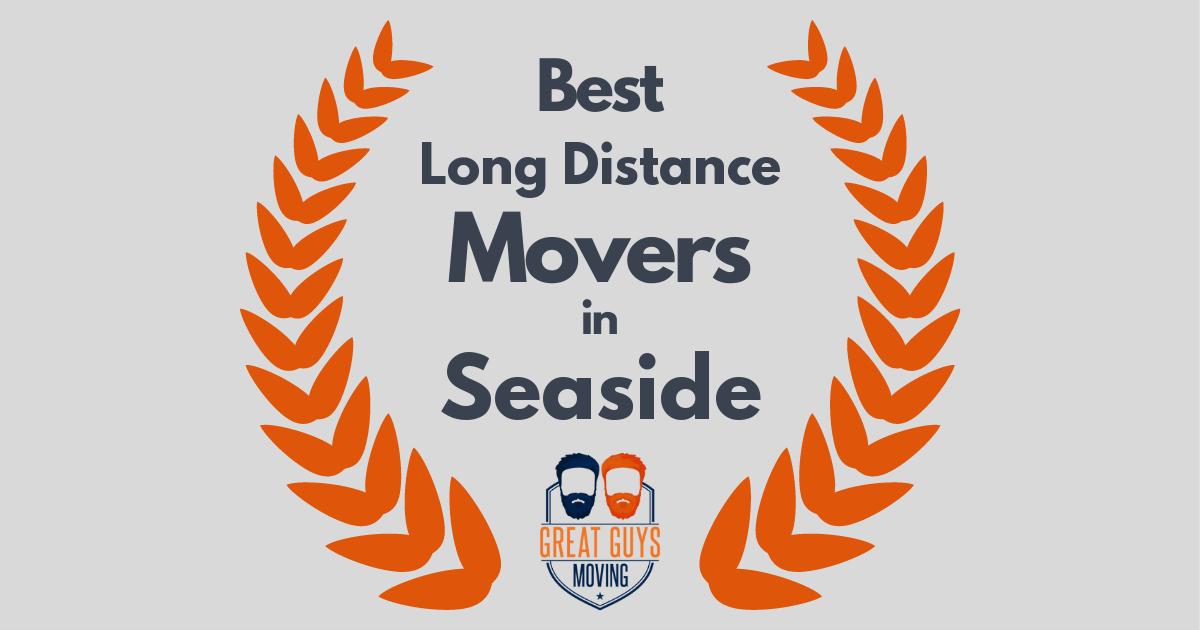 Best Long Distance Movers in Seaside, CA